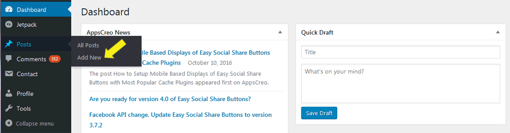 On the left side of the dashboard click on Post then Add New